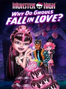 Monster High : Pourquoi les goules tombent amoureuses ?