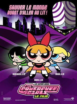 Bande-annonce Les Supers Nanas - Powerpuff girls, le film
