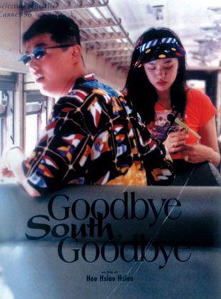 Bande-annonce Goodbye South, Goodbye