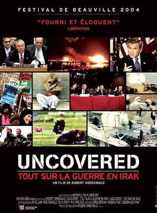 Bande-annonce Uncovered : tout sur la guerre en Irak