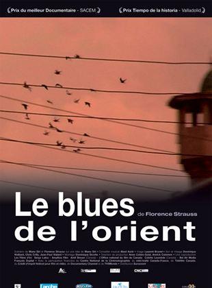 Bande-annonce Le Blues de l'Orient