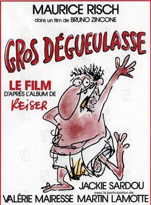 Gros Degueulasse Film 1985 Allocine