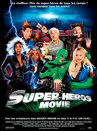 Bande-annonce Super Héros Movie
