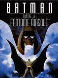 Batman contre le fantôme masqué VOD