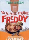 Bande-annonce Va te faire foutre Freddy