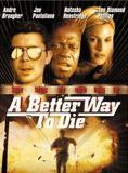 Bande-annonce A Better Way to Die