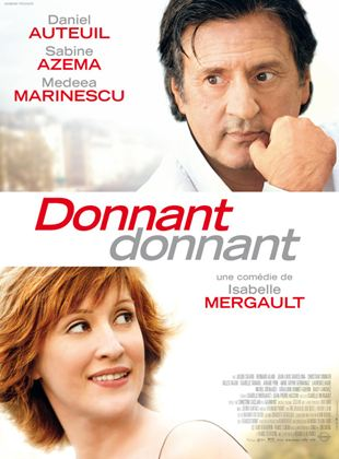 Bande-annonce Donnant, Donnant
