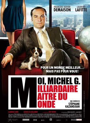 Bande-annonce Moi, Michel G, Milliardaire, Maître du monde