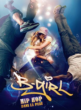 Bande-annonce B-Girl