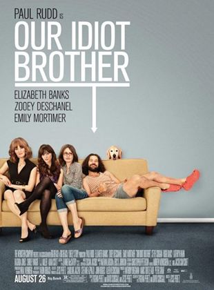 Bande-annonce Our Idiot Brother
