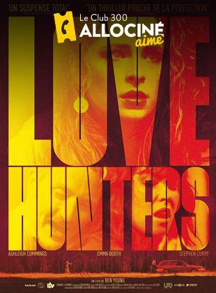 Bande-annonce Love Hunters