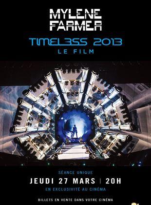 Bande-annonce Mylène Farmer - Timeless 2013 le film
