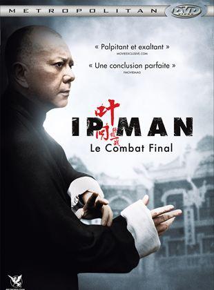 Bande-annonce Ip Man : Le combat final