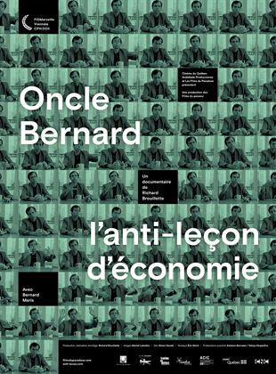 Bande-annonce Oncle Bernard – l'anti-leçon d'économie