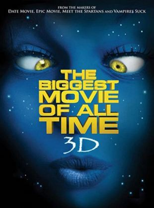 The Biggest Movie of All Time 3D