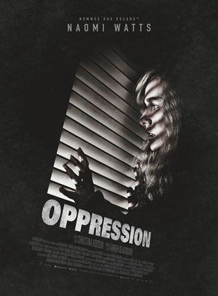 Bande-annonce Oppression