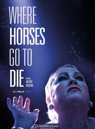 Bande-annonce Where Horses Go to Die