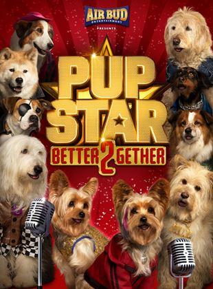 Pup Star 2: Better 2Gether