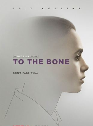 Bande-annonce To the Bone