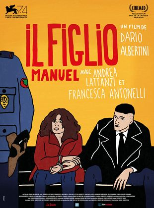 Bande-annonce Il Figlio, Manuel