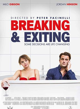 Bande-annonce Breaking & Exiting
