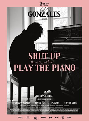 Bande-annonce Shut Up And Play The Piano