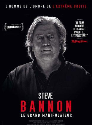 Bande-annonce Steve Bannon - Le Grand Manipulateur