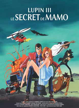 Lupin III : Le secret de Mamo streaming