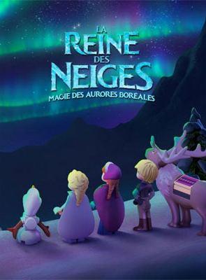 La Reine des neiges - Magie des aurores boréales