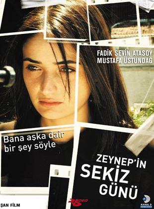 Zeynep'in Sekiz Günü