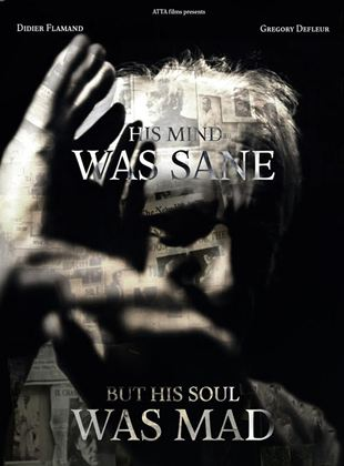 Bande-annonce His mind was sane but his soul was mad