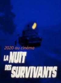 Bande-annonce 2020 au cinéma : La Nuit des survivants