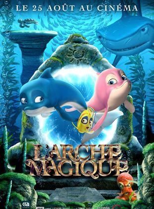 Bande-annonce L' Arche magique