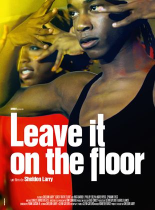 Bande-annonce Leave It On The Floor