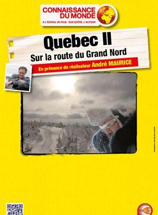Bande-annonce Québec II - Sur la route du Grand Nord