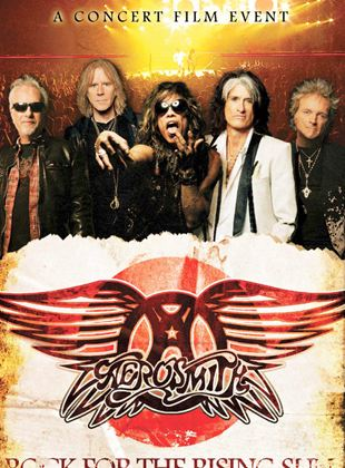 Bande-annonce Concert Aerosmith : Rock for the Rising Sun