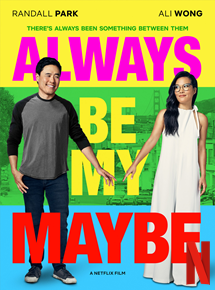 Bande-annonce Always Be My Maybe