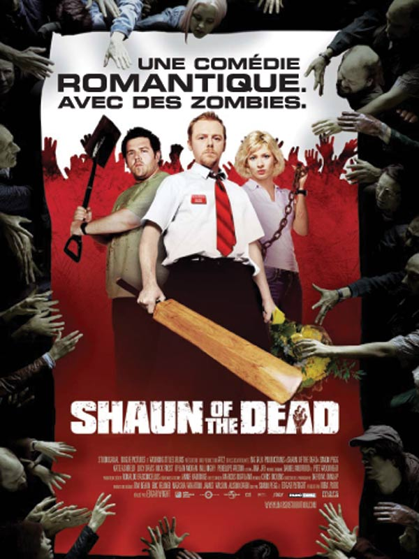 Shaun of the Dead - film 2004 - AlloCiné