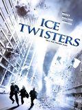 Télécharger Ice Twisters - Tornades de glace TUREFRENCH Gratuit