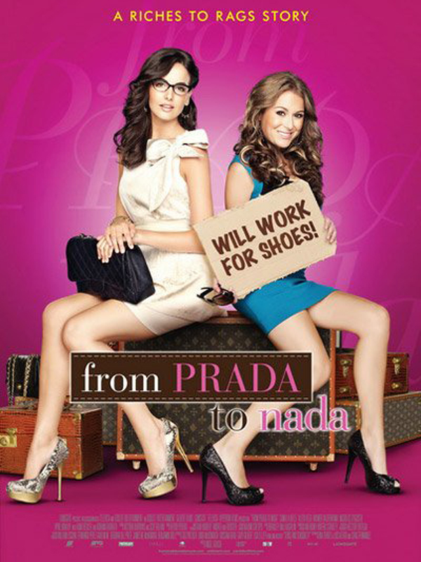 From Prada to Nada - film 2011 - AlloCiné