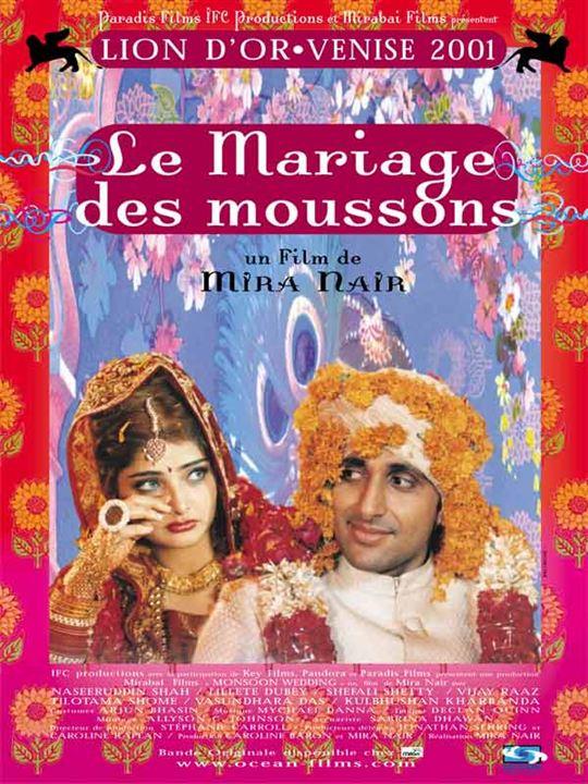 Le Mariage des moussons: Mira Nair