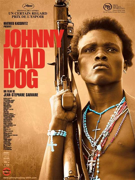 Johnny Mad Dog: Jean-Stéphane Sauvaire