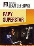 Papy Superstar