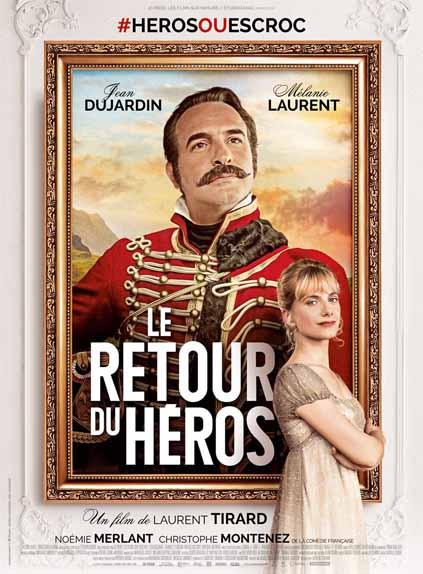 Le Retour du héros de Laurent Tirard avec Jean Dujardin, Mélanie Laurent, Noémie Merlant...