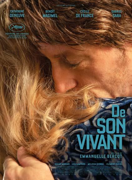 De son vivant avec Catherine Deneuve, Benoît Magimel, Gabriel Sara...