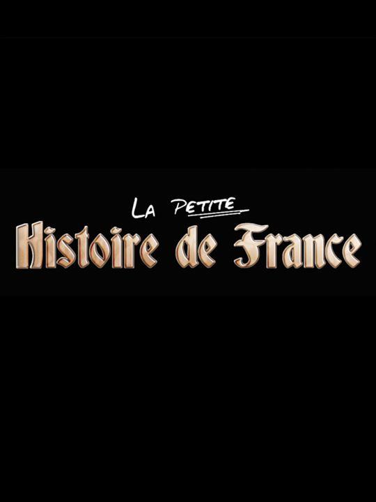 La Petite Histoire de France : Affiche