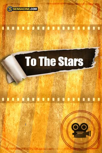 To the Stars : Affiche
