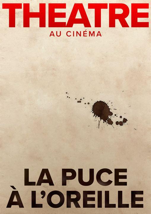 La Puce à l'oreille (Comédie-Française) : Affiche