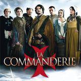 La Commanderie Saison 1