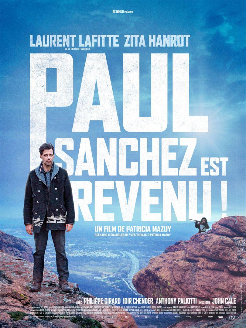 Paul Sanchez est revenu ! Film en Streaming VF